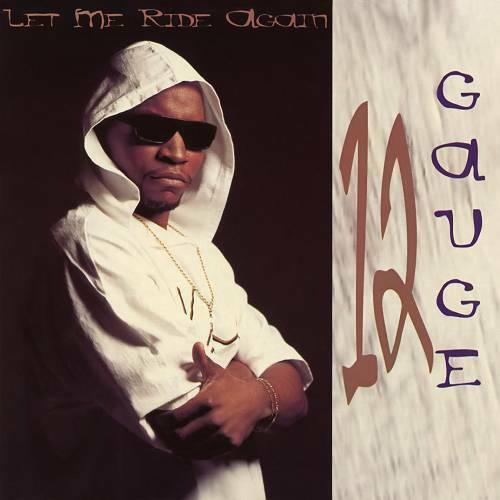 12 Gauge - Let Me Ride Again cover
