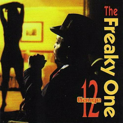 12 Gauge - The Freaky One cover