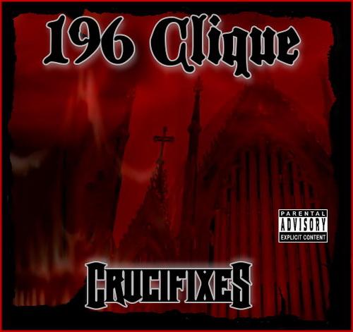 196 Clique - Crucifixes cover