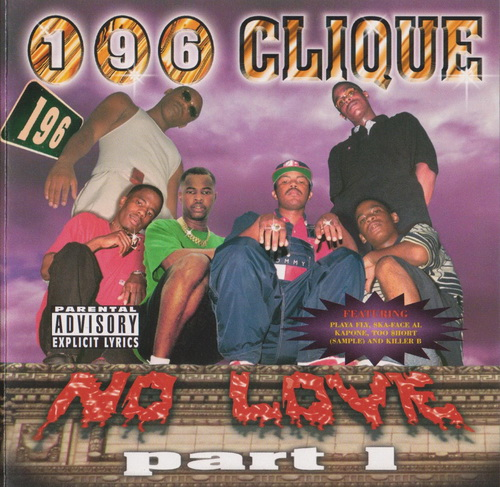 196 Clique - No Love, Part 1 cover
