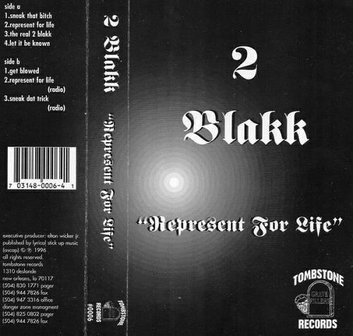 2 Blakk - Represent 4 Life cover