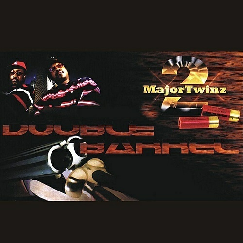 2 Major Twinz - Double Barrel cover