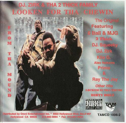 DJ Zirk & Tha 2 Thick Family - Looken For Tha Chewin cover