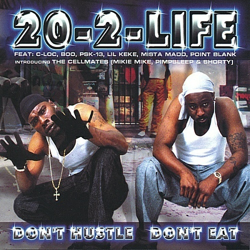 20-2-Life - Dont Hustle Dont Eat cover