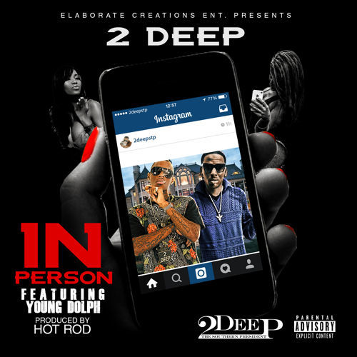 2Deep The Southern President - In Person cover