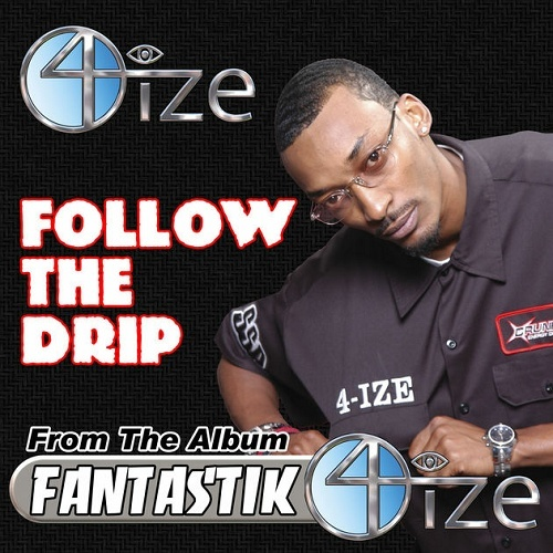 4-Ize - Follow The Drip cover