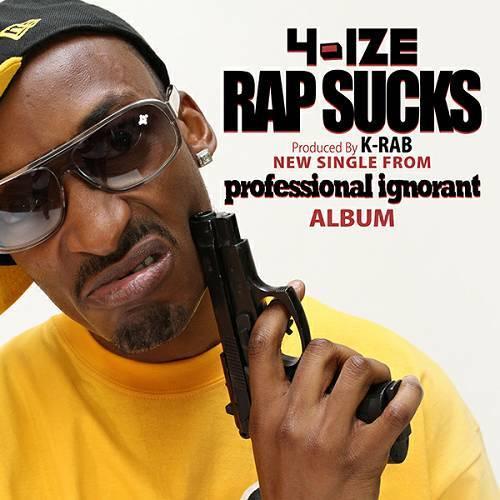 4-Ize - Rap Sucks cover
