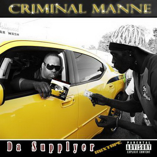 Criminal Manne & 47 Mobb - Da Supplyer cover