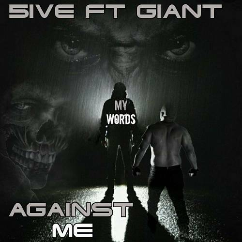 5ive Ft. Giant - My Words Against Me cover