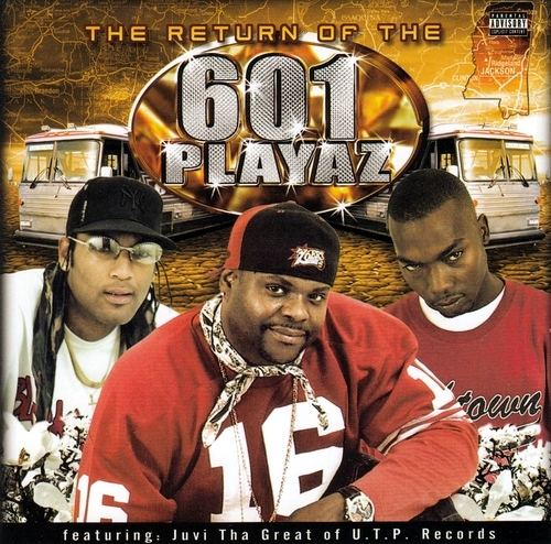 601 Playaz - The Return Of The 601 Playaz cover