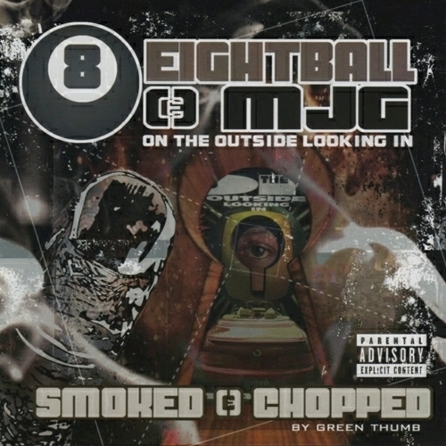 Eightball & MJG - On The Outside Looking In (smoked & chopped) cover