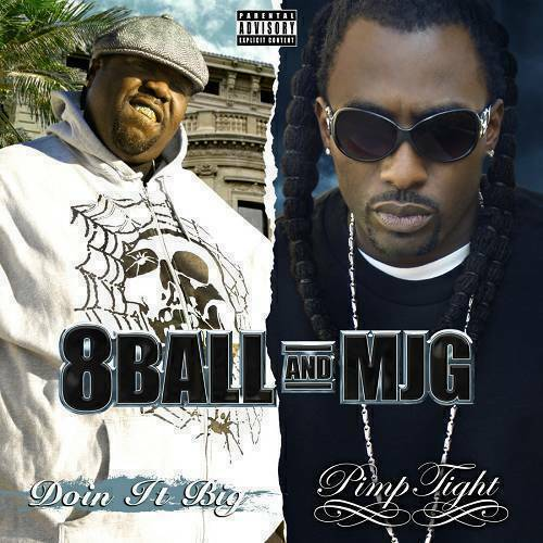8Ball / MJG - Doin It Big / Pimp Tight (2 For 1 Special Edition) cover