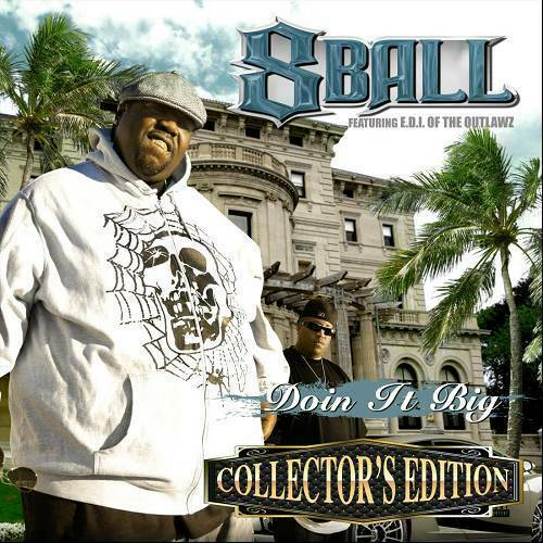 8Ball & E.D.I. - Doin It Big (Collector`s Edition) cover