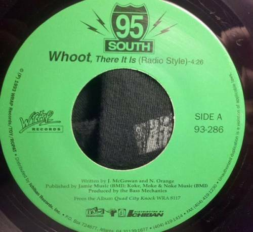 95 South - Whoot, There It Is (7'' Vinyl, 45 RPM, Single, Green Label) cover