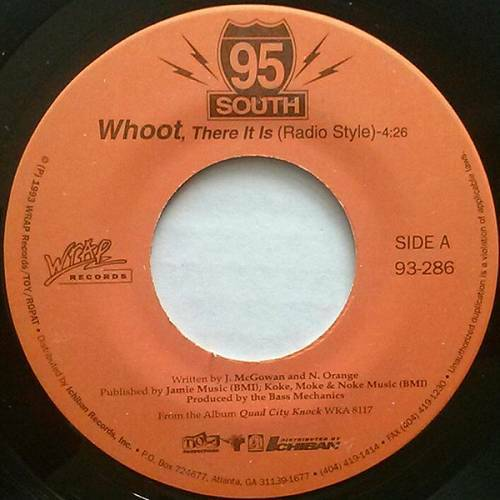 95 South - Whoot, There It Is (7'' Vinyl, 45 RPM, Single, Orange Label) cover