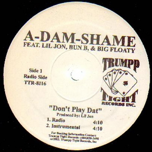 A-Dam-Shame - Don`t Play Dat cover