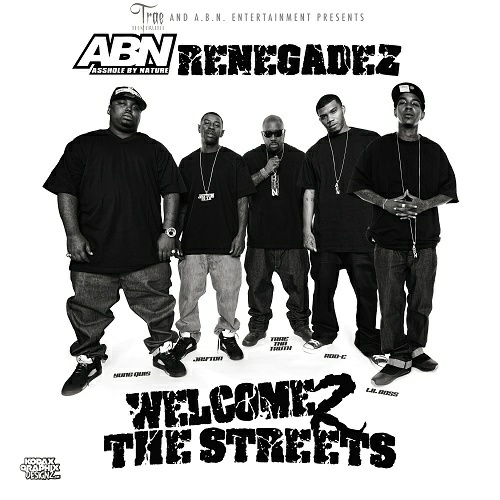 ABN Renegadez - Welcome 2 The Streets cover