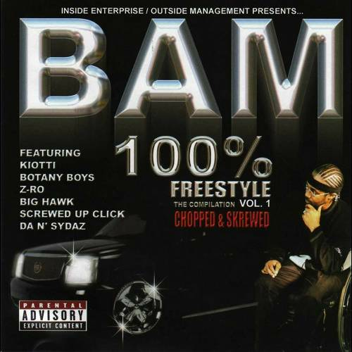 Bam - 100% Freestyle Compilation, Vol. 1 (chopped & skrewed) cover