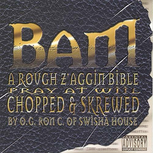 Bam - A Rough Z`aggin Bible. Pray At Will (chopped & skrewed) cover