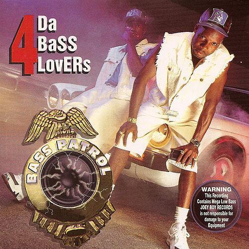 Bass Patrol - 4 Da Bass Lovers cover