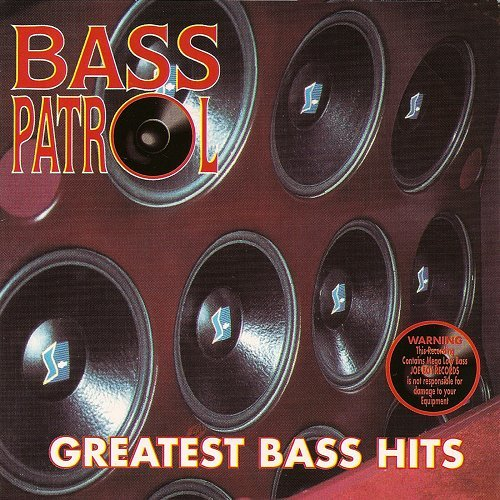 Bass Patrol - Greatest Bass Hits cover