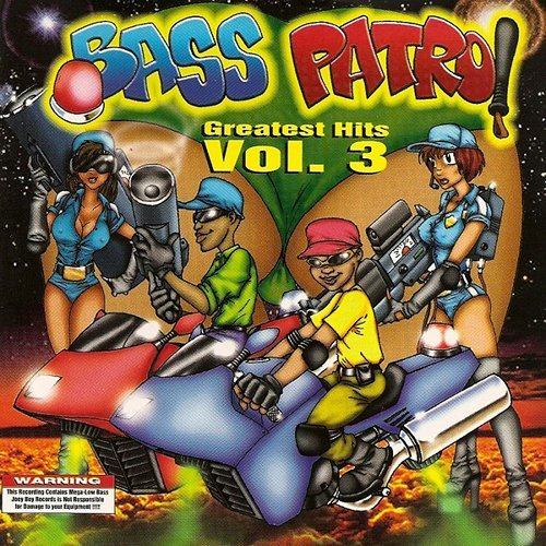 Bass Patrol - Greatest Hits Vol. 3 cover