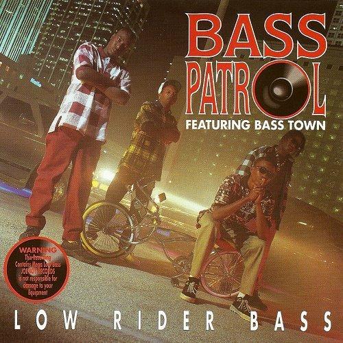 Bass Patrol & Bass Town - Low Rider Bass cover