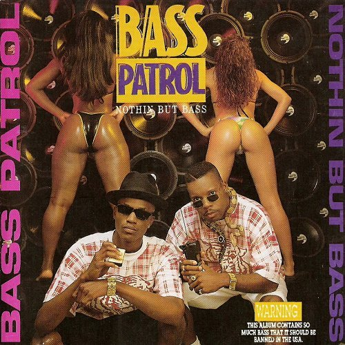 Bass Patrol - Nothin But Bass cover