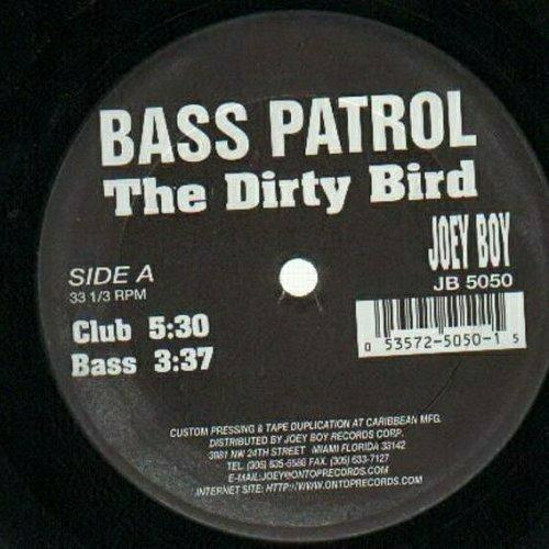 Bass Patrol - The Dirty Bird (12'' Vinyl) cover