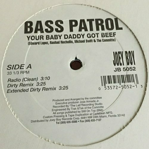 Bass Patrol - Your Baby Daddy Got Beef (12'' Vinyl, 33 1-3 RPM) cover
