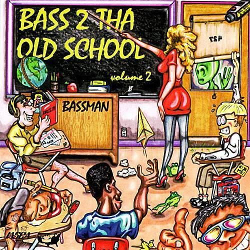 Bassman - Bass 2 Tha Old School, Vol. 2 cover