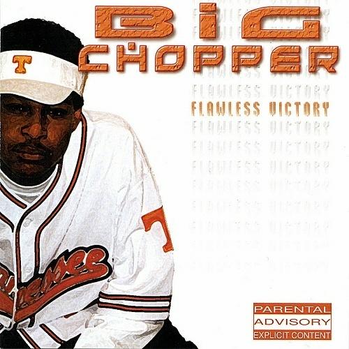 Big Chopper - Flawless Victory cover