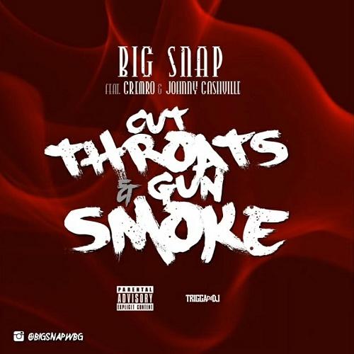 Big Snap - Cut Throats & Gun Smoke cover