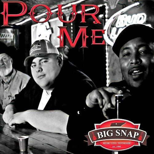 Big Snap - Pour Me cover