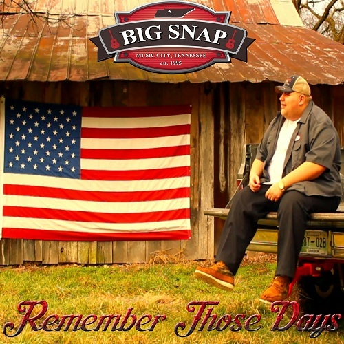 Big Snap - Remember Those Days cover