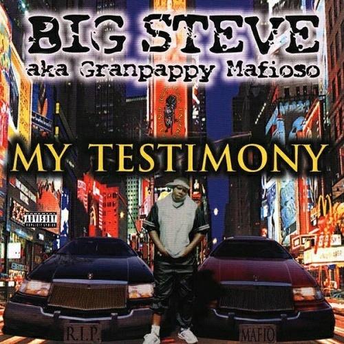 Big Steve - My Testimony cover