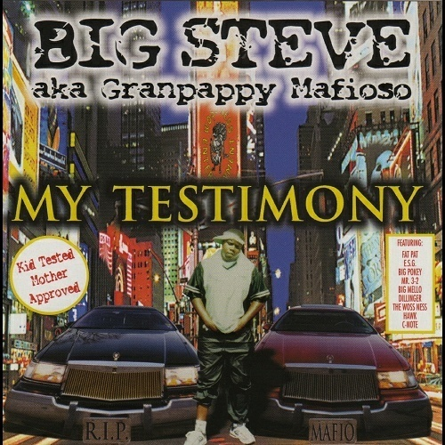 Big Steve - My Testimony (Kid Tested Mother Approved) cover