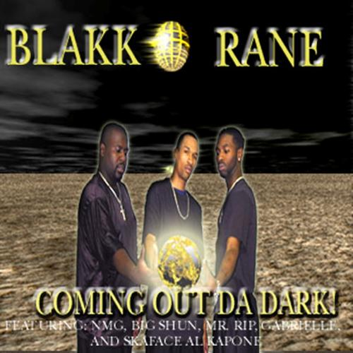 Blakk Rane - Coming Out Da Dark! cover