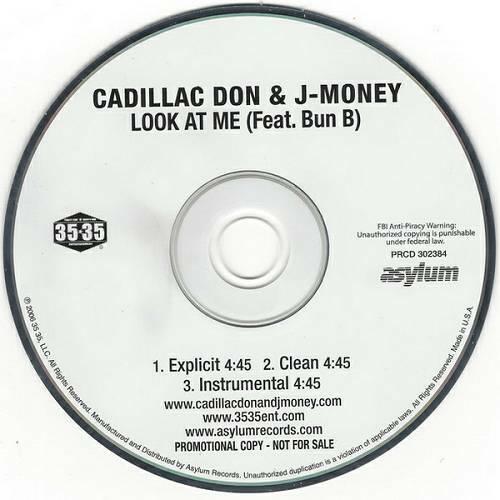 Cadillac Don & J-Money - Look At Me (CD Single, Promo) cover