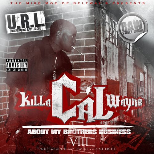 Killa Cal-Wayne - About My Brothers Business cover