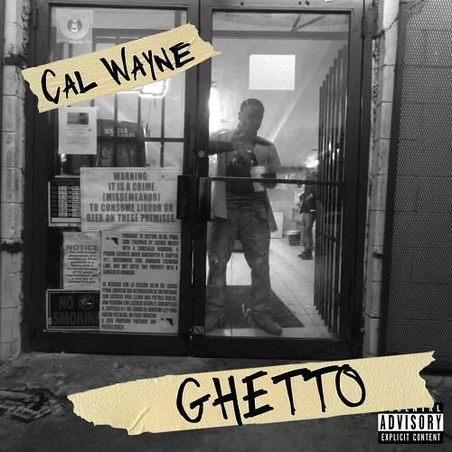 Cal Wayne - Ghetto cover