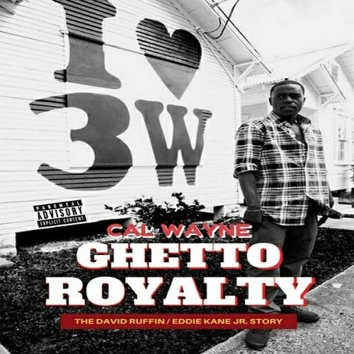 Cal Wayne - Ghetto Royalty cover