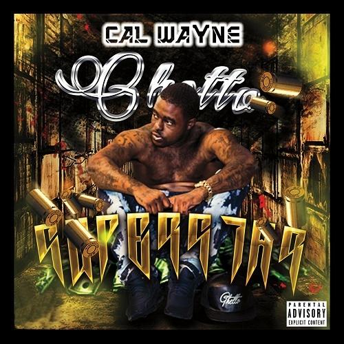 Cal Wayne - Ghetto Superstar cover