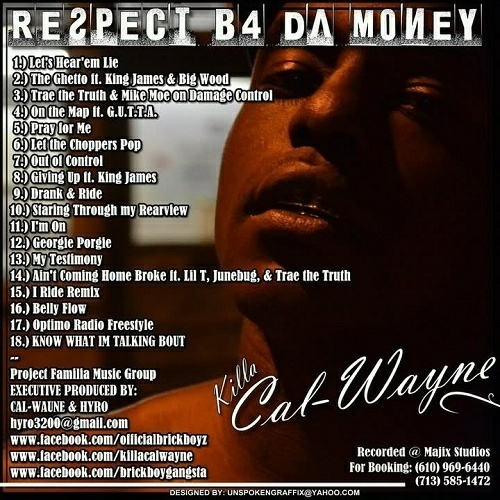 Killa Cal-Wayne - Respect Before The Money cover