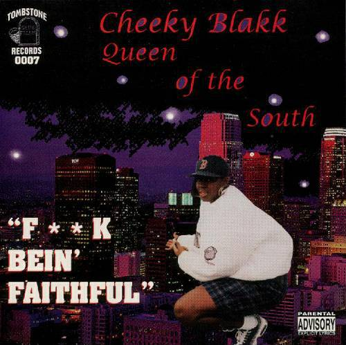 Cheeky Blakk - Fuck Bein` Faithful cover