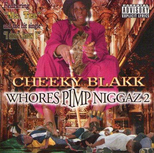 Cheeky Blakk - Whores Pimp Niggaz 2 cover
