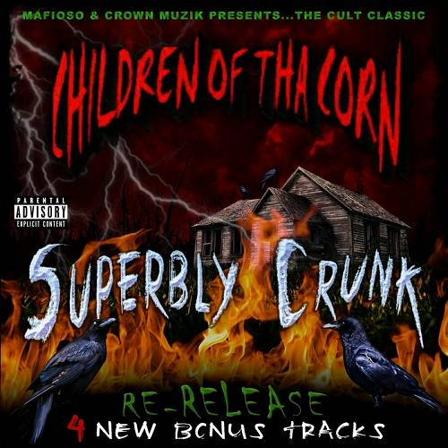 Children Of The Corn - Superbly Crunk cover