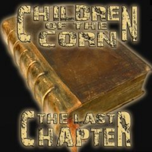 Children Of The Corn - The Last Chapter cover