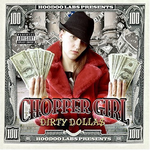 Chopper Girl - Dirty Dolla$ cover