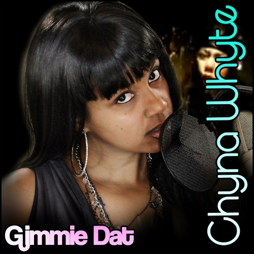 Chyna Whyte - Gimmie That cover